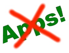 Say 'no' to Apps? 8-)